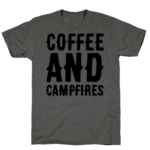 Coffee And Campfires Mens T-Shirt