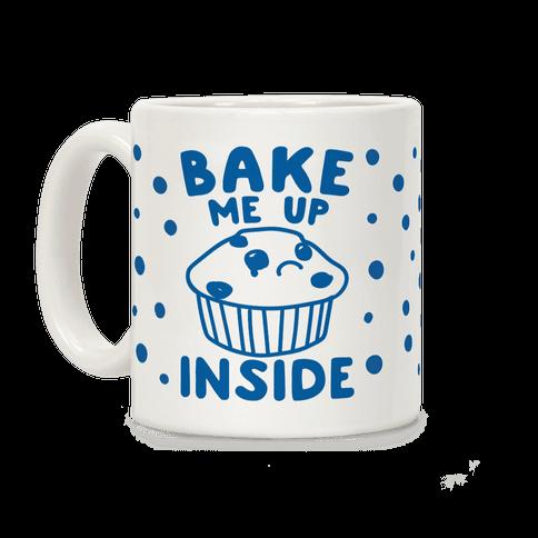 Bake Me Up Inside