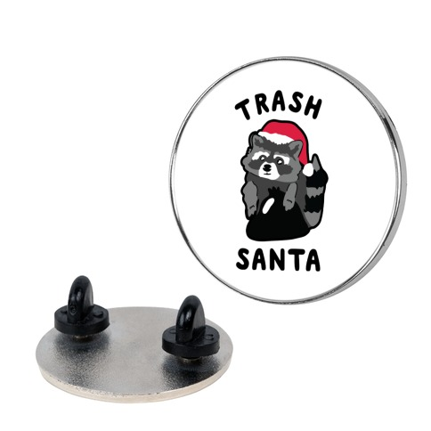 Trash Santa Pin