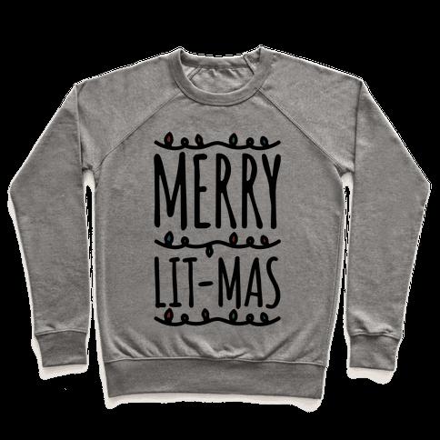 Merry Lit-mas  Pullover