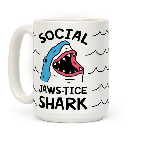 Social Jaws-tice Shark Coffee Mug