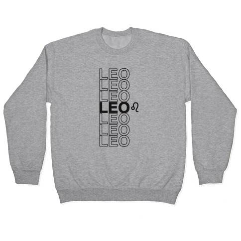 Leo - Zodiac Thank You Parody Pullover