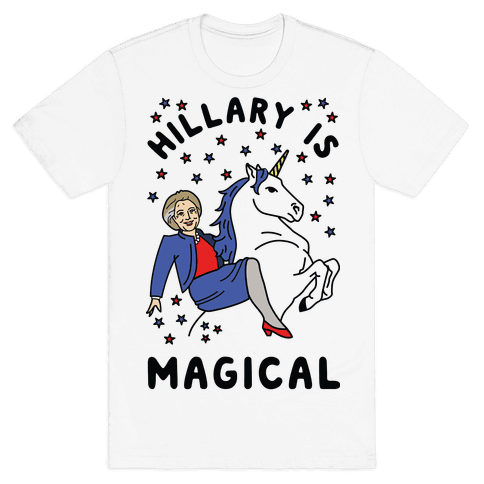 Hillary Is Magical Mens T-Shirt