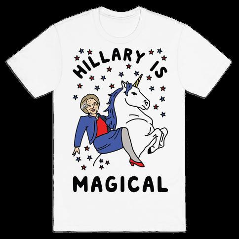 Hillary Is Magical Mens T-Shirt