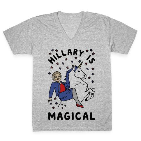 Hillary Is Magical V-Neck Tee Shirt