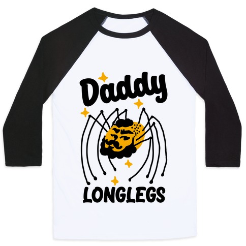 DADDY Longlegs  Baseball Tee