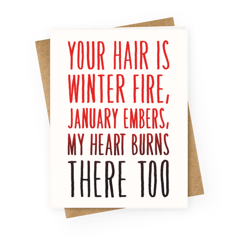 Your Hair Is Winter Fire Haiku Greeting Card