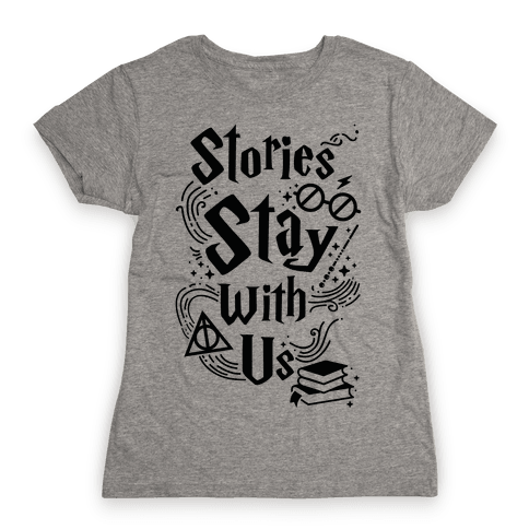 Stories Stay Womens T-Shirt
