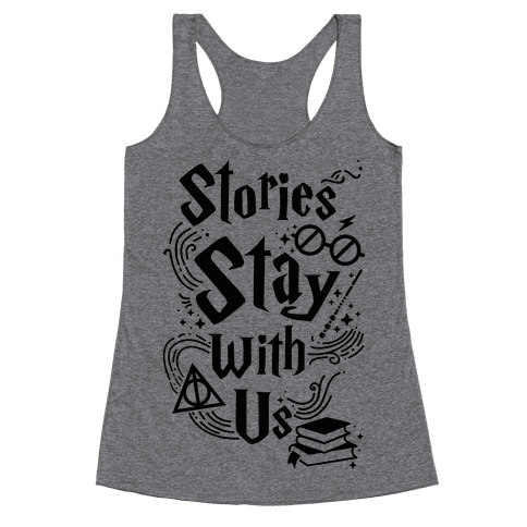 Stories Stay Racerback Tank Top