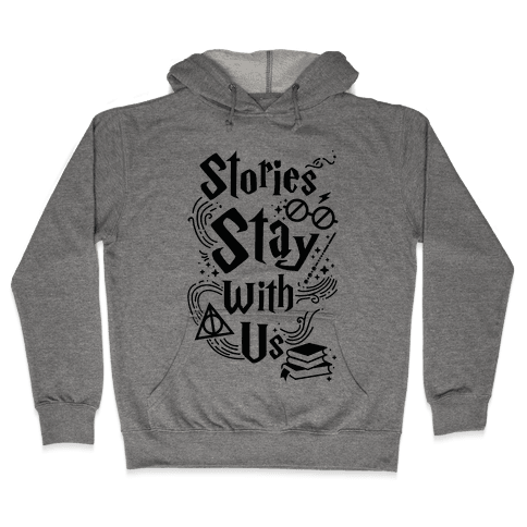 Stories Stay Hooded Sweatshirt