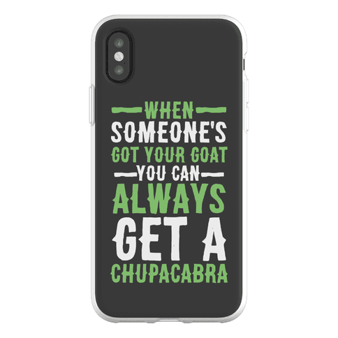 When Someone's Got Your Goat Phone Flexi-Case