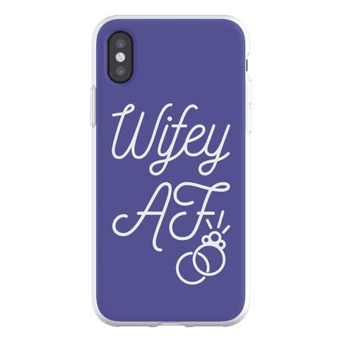 Wifey AF Phone Flexi-Case