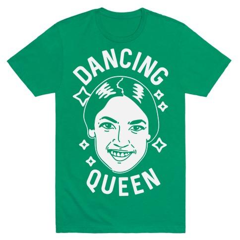 Alexandria Ocasio-Cortez Dancing Queen T-Shirt