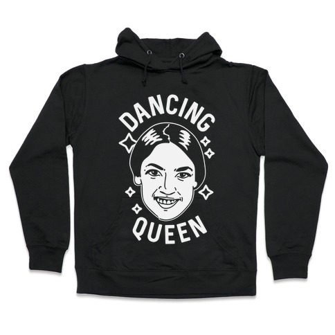 Alexandria Ocasio-Cortez Dancing Queen Hooded Sweatshirt