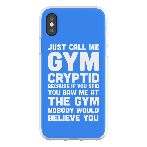 Just Call Me Gym Cryptid Phone Flexi-Case