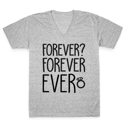 Forever? Forever Ever V-Neck Tee Shirt