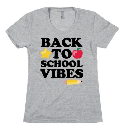 Back to School Vibes Womens T-Shirt