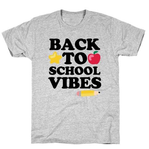 Back to School Vibes T-Shirt