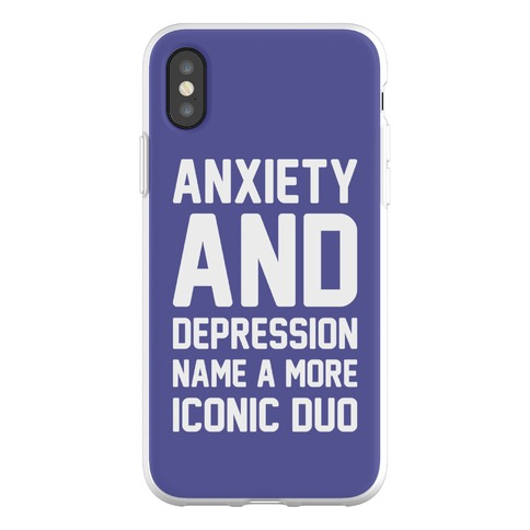 Anxiety and Depression Name A More Iconic Duo Phone Flexi-Case