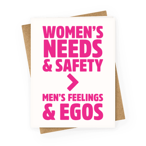 Women's Needs and Safety Greeting Card
