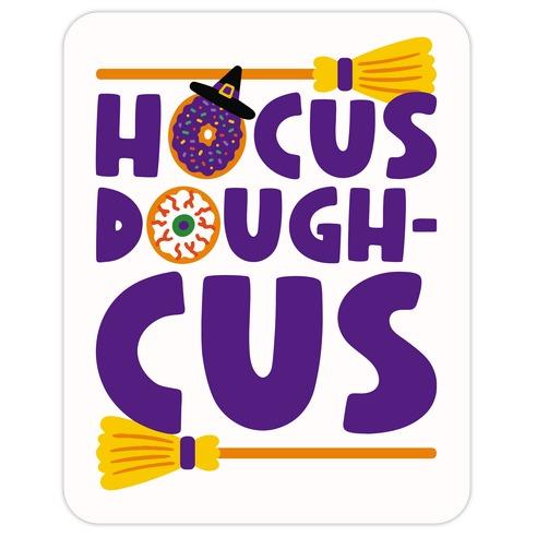 Hocus Doughcus Parody Die Cut Sticker