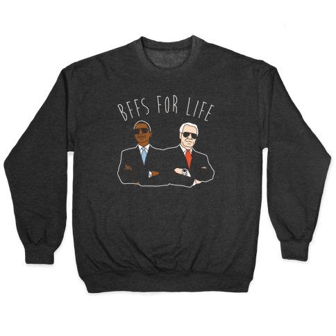 Obama and Biden Bffs For Life White Print Pullover
