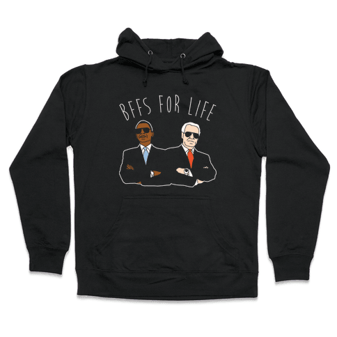 Obama and Biden Bffs For Life White Print Hooded Sweatshirt