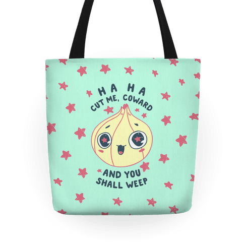 Cut Me Coward (Onion) Tote