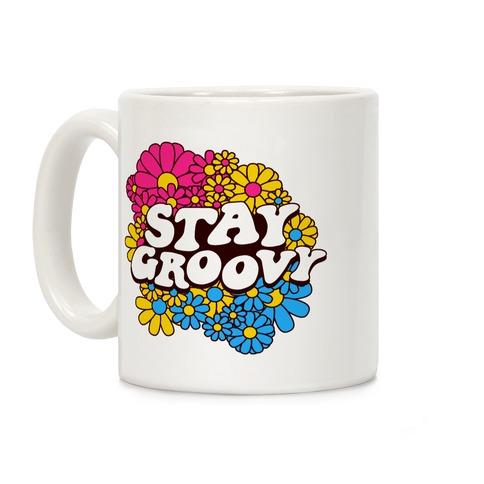 Stay Groovy (Pan Flag Colors) Coffee Mug