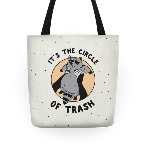 Circle of Trash Tote