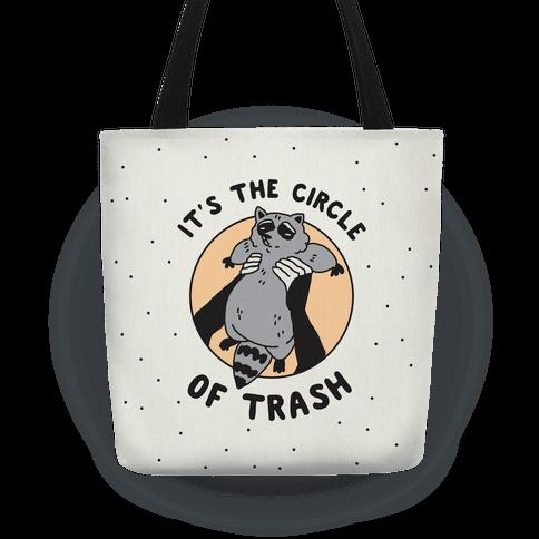 Circle of Trash Tote