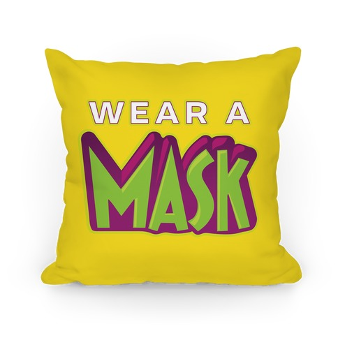Wear a Mask Pillow