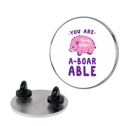 You are Aboarable pin