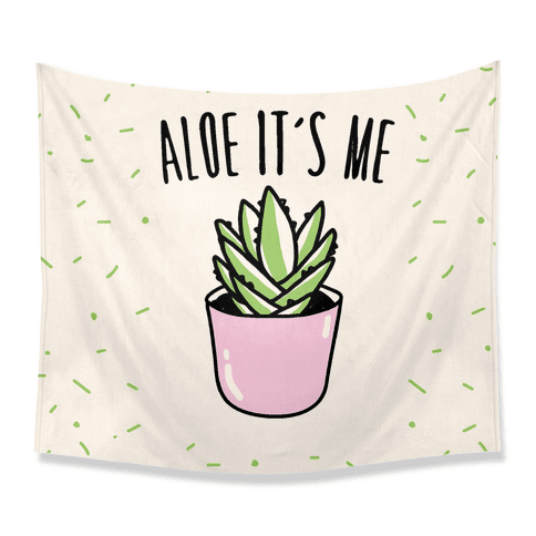 Aloe It's Me  Tapestry