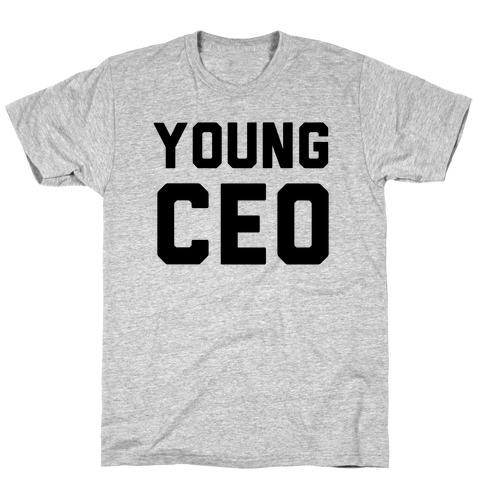 Young CEO T-Shirt