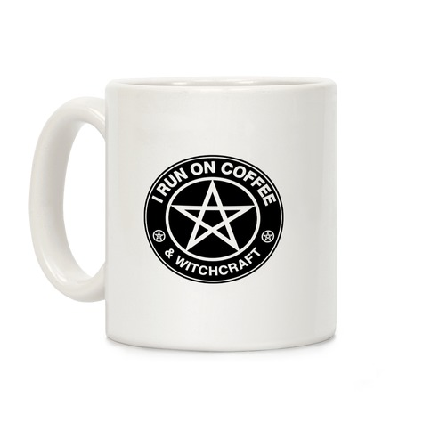 I Run On Coffee and Witchcraft Parody Coffee Mug