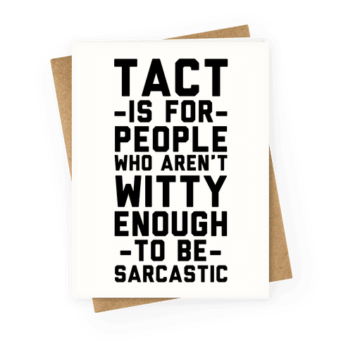 Tact Is For