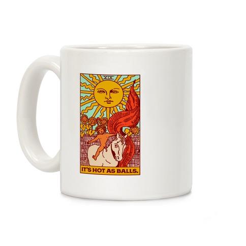 It's Hot As Balls (The Sun Tarot) Coffee Mug
