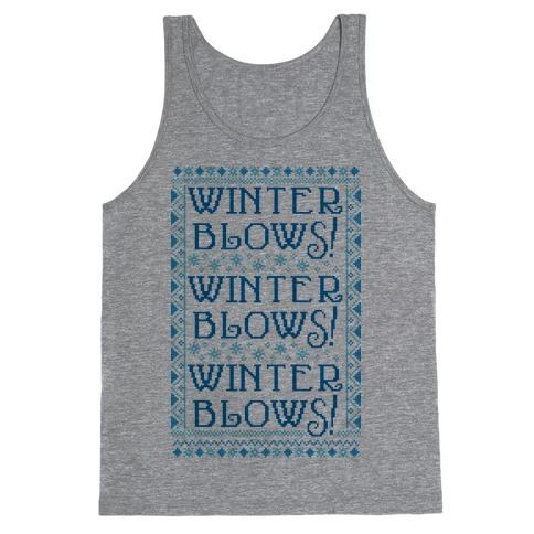 Winter Blows! Winter Blows! Winter Blows! Tank Top