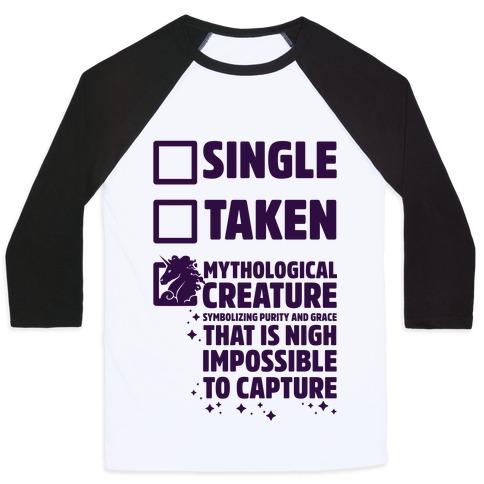 Single Taken Mythological Creature Baseball Tee