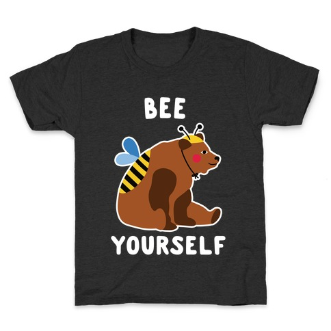 Bee Yourself Bear Kids T-Shirt