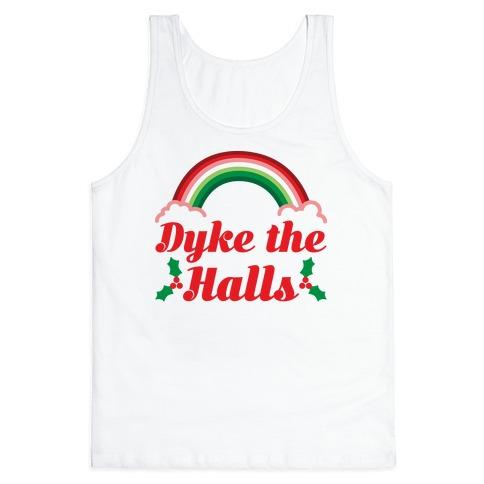 Dyke the Halls Tank Top
