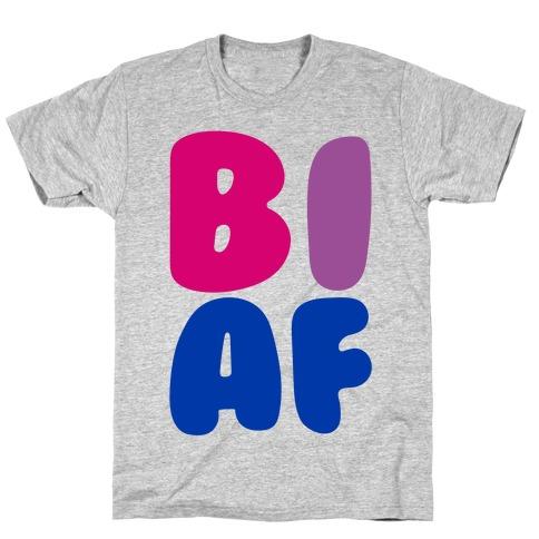 Bi Af T-Shirt