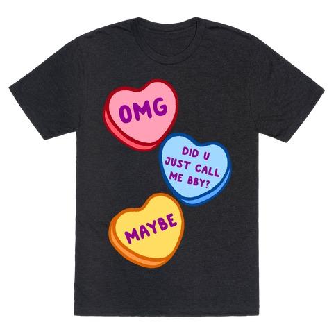 Omg Did U Just Call Me Bby? T-Shirt