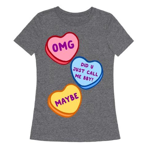 Omg Did U Just Call Me Bby? Womens T-Shirt