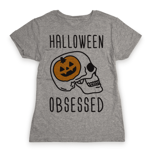 Halloween Obsessed Womens T-Shirt
