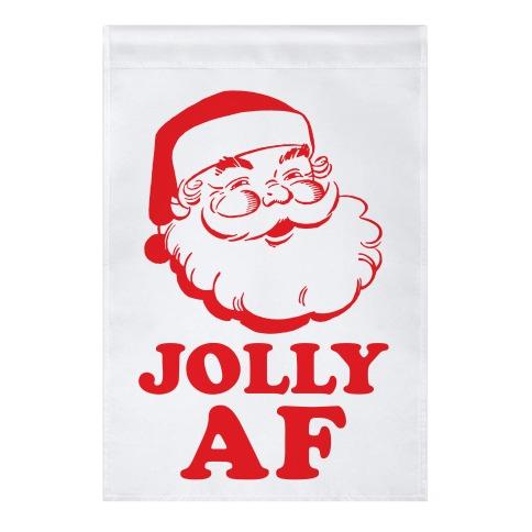 Jolly AF Garden Flag