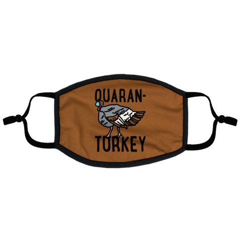 Quaran-Turkey Flat Face Mask