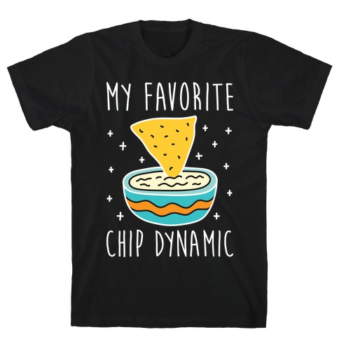 My Favorite Chip Dynamic (Chips & Queso) T-Shirt