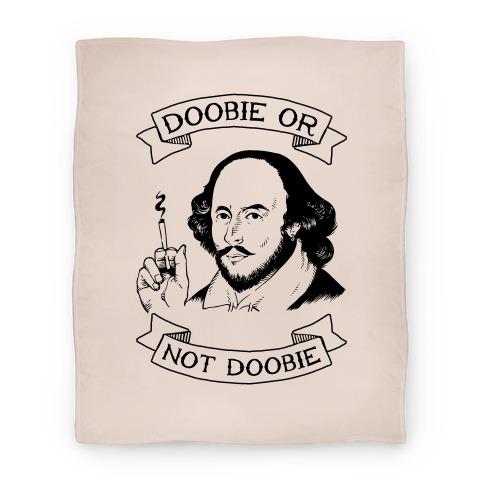Doobie Or Not Doobie Blanket